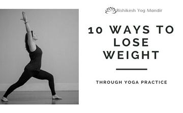 10 Ways to Lose Weight through Yoga Practice