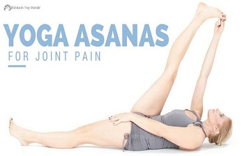 Yoga Asanas For Joint Pain