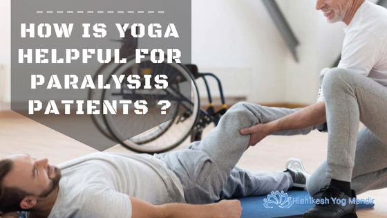 Yoga Helpful for Paralysis patients