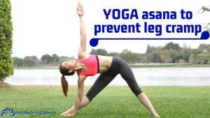 yoga asana to prevent leg cramp  yoga teacher training in