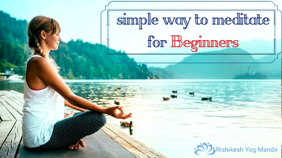 simple way to meditate for Beginners