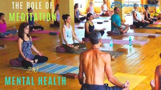 ROLE OF MEDITATION IN MENTAL HEALTH
