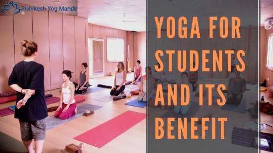 Yoga for students and its benefit