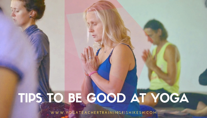 Tips to be good at yoga